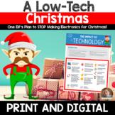 Christmas Persuasive/Opinion Writing: A Low-Tech Christmas (3rd-6th grades)
