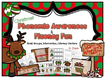 Christmas Phonemic Awareness and Fluency Fun {Guided Reading, Intervention}