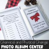 Christmas Physical or Chemical Change Photo Album Center