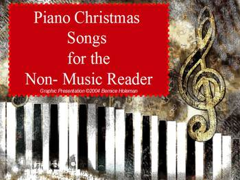 Christmas Piano Songs for the Non-Music Reader: Three Well-Known Carols