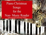 Christmas Piano Songs for the Non-Music Reader: Three Well