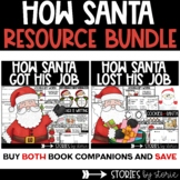 How Santa Got and Lost His Job Bundle Distance Learning