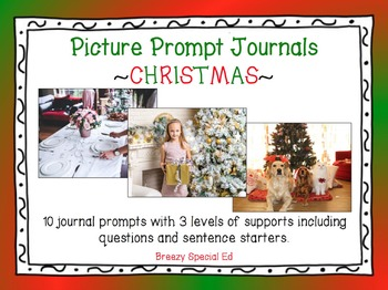 Christmas Picture Prompts - Leveled Journal Writing for Sp