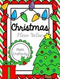 Christmas Place Value Craftivity