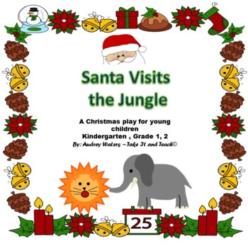 Christmas Play - Santa Visits the Jungle