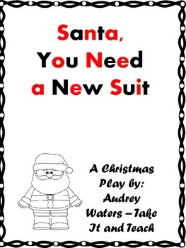Christmas Play - Santa, You Need a New Suit