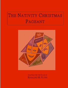Christmas Play - The Nativity Christmas Pageant
