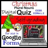 Christmas Plural Nouns Google Forms Quiz