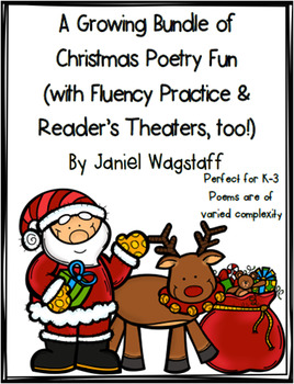 Christmas Poetry Growing Bundle with Fluency Practice and Reader's Theaters
