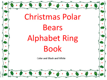 Christmas Polar Bear Alphabet Ring Book
