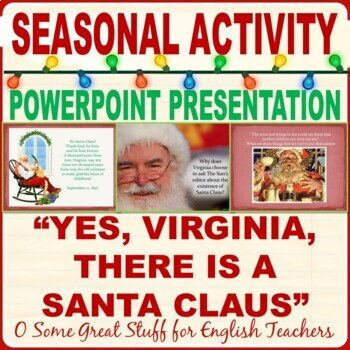 "Christmas Activities ""Yes Virginia, There is a Santa Claus"" PowerPoint"