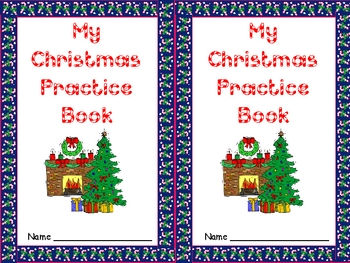 Christmas Practice Books for Kindergarten- Letters, Numbers, and More