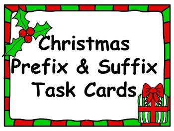 Christmas Prefix and Suffix Task Cards