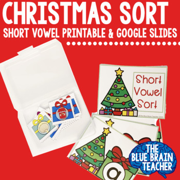 Christmas Presents! Sorting Short Vowels