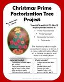 Christmas Prime Factorization Tree Mini-Project