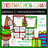 Christmas Prob-llama Addition and Subtraction Word Problems