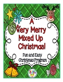 "Christmas Program: ""A Very Merry Mixed Up Christmas"""