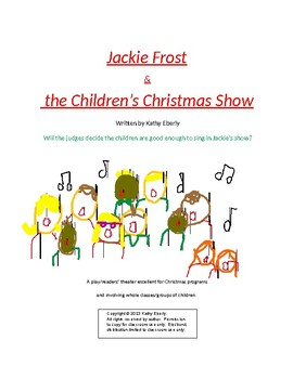 Christmas Program/Readers' Theater-Jackie Frost & the Children's Christmas Show
