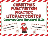 Christmas Punctuation Practice Literacy Center