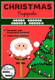 Christmas Puppets - Craft Activity - Pre-k, Kinder, Grades 1 and 2
