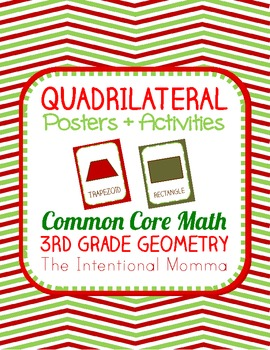 Christmas Quadrilaterals, Posters and Activities, 3rd grade common core
