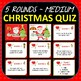 Christmas Quiz Powerpoint + Answers - 5 Rounds - Medium Middle School, Secondary