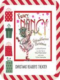 Christmas Reader's Theater Script: Fancy Nancy Splendiferous Christmas