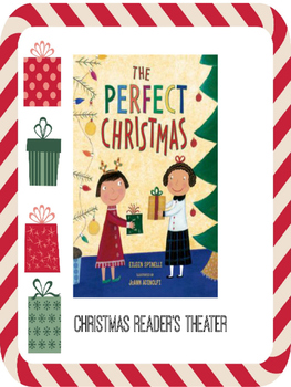 Christmas Reader's Theater: The Perfect Christmas by Eilee