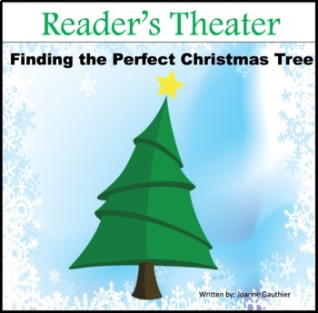 Christmas Play Readers' Theater: Finding the Perfect Christmas Tree