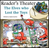 Christmas Play Readers' Theater: The Elves and the Missing Toys