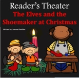Christmas Play Readers' Theater: The Elves and the Shoemaker