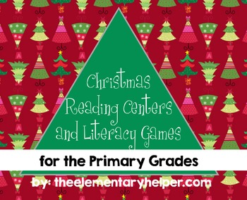 Christmas Reading Centers and Literacy Games for Primary Grades