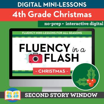 Christmas Reading Fluency in a Flash 4th Grade • Digital Fluency Mini Lessons