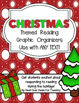 Christmas Reading Graphic Organizers {Use with ANY text} Common Core Aligned