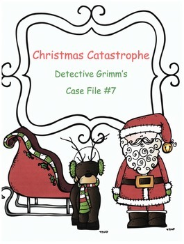 Christmas Reading Activity: Mystery Case File #7 Christmas Catastrophe