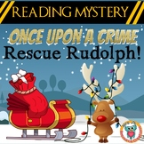 Christmas Reading Mystery: Rescue Rudolph! Reading Comprehension, Synonyms +++