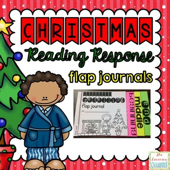 Christmas Reading Response Flap Journals: Story Elements, Retelling, BME