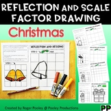 Christmas Reflection and Scale Factor Drawing, 40 pgs, teacher notes, answers