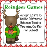 Christmas Reindeer Games: Teasing, Meanness, Conflicts and