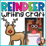 Christmas Reindeer Writing Craftivity