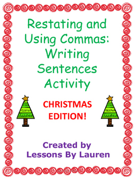 Christmas Restating Questions and Using Commas