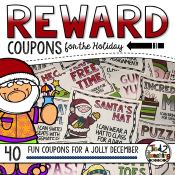 Christmas Reward Coupons By Tied 2 Teaching Teachers Pay Teachers