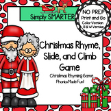 Christmas Rhyme, Slide, and Climb:  NO PREP Christmas Rhyming Game