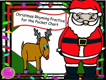 Christmas Rhyming Practice for the Pocket Chart