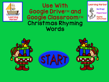Christmas Rhyming Words for use with Google Classroom™ and Google Slides™