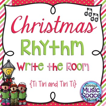 Christmas Rhythm Write the Room {Ti Tiri Tiri Ti}