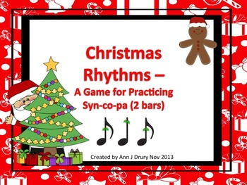 Christmas Rhythms: A Game for Practicing Syn-co-pa (2 bars)
