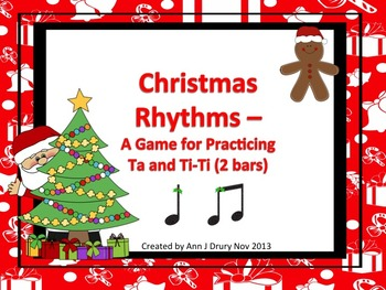 Christmas Rhythms: A Game for Practicing Ta and Ti-Ti (2 bars)