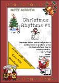 Christmas Rhythms Video #2