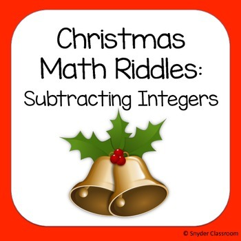 Christmas Subtracting Integers Math Riddles